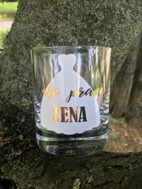 """Whisky pohár pre """"Jeho pravú ženu"""","""