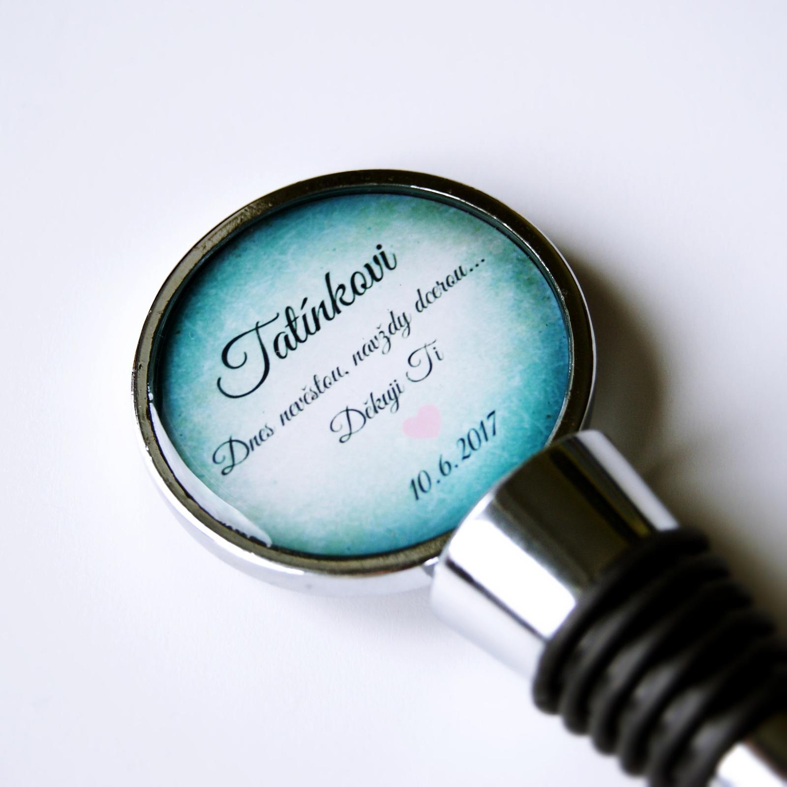 Svatby roku 2017 - zátka na víno pro tatínka - Pro návrh vlastního šperku na přání využijte náš formulář na eshopu: http://bit.ly/_sperky_na_prani