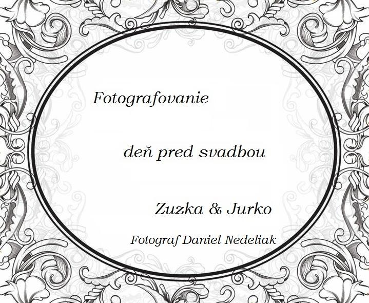 Zuzana{{_AND_}}Juraj - Obrázok č. 2