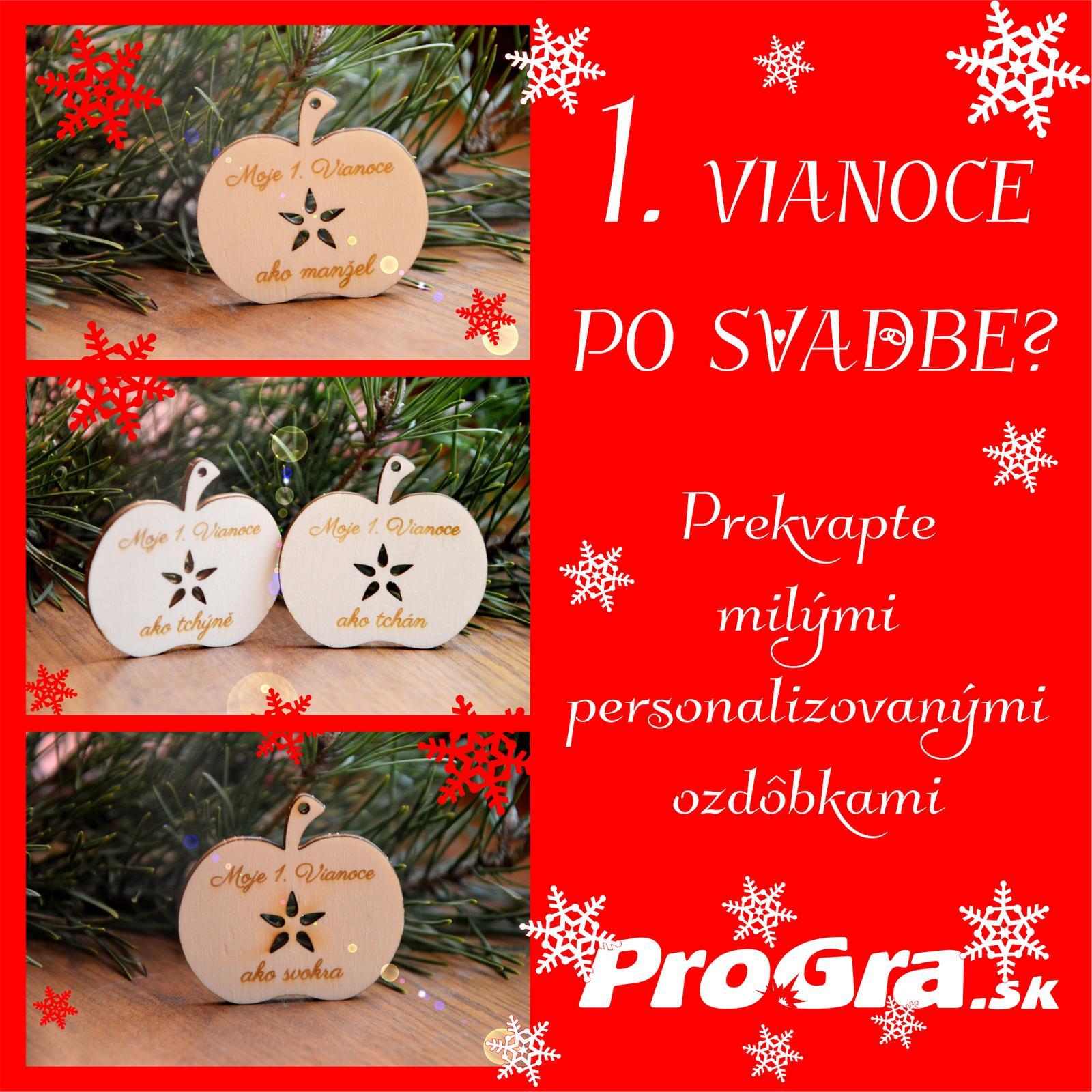 Po svatbě - Prichádzajú pre Vás prvé Vianoce, ktoré strávite ako manželia? Nechajte sa inšpirovať našimi drevenými ozdôbkami a venujte drôbnostku či už na vianočnom stole, ako menovku na darčeku - prípadne použite ako vianočnú dekoráciu vo Vašej výzdobe