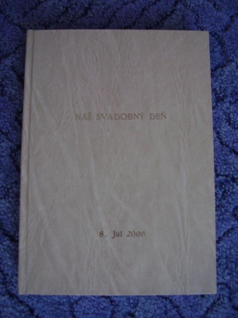 Čo sme mali prichystané na Deň D - Svadobná kniha hostí.