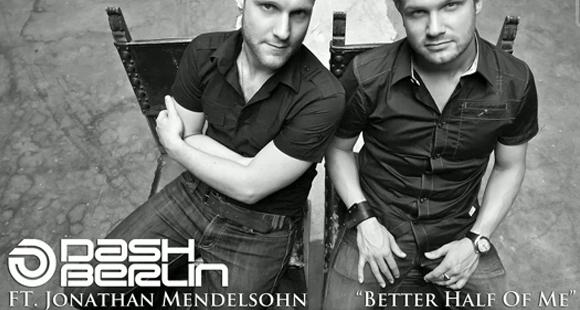 Dash Berlin feat. Jonathan Mendelsohn - Better Half Of Me (Acoustic)