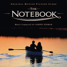 The Notebook Soundtrack: Main Title by Aaron Zigman