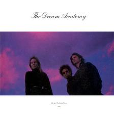 Dream Academy - Life In A Northern Town