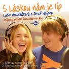 Lucie Vondráčková a Josef Vágner - S láskou je nám líp
