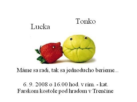 Lucka a Tonko 6. 9. 2008 - Obrázok č. 50