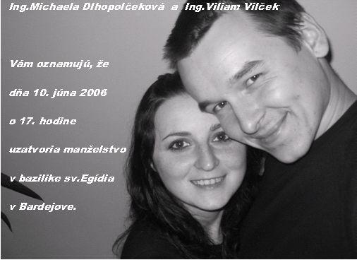 Michaela Dlhopolčeková{{_AND_}}Viliam Vilček - nase oznamko