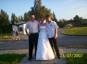 A to jsem s bráchou a mým manžílkem