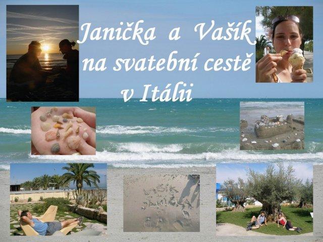 Janička Králová{{_AND_}}Vašík Hruška - pozdrav ze svatební cesty