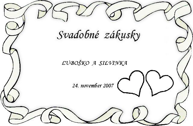 Naša svadba 24.11.2007 - na vyslužky :)