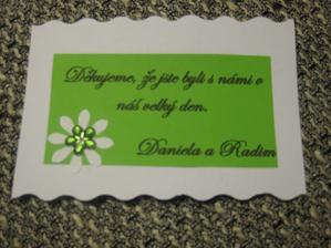 Děkovné kartičky,budou čekat na každého hosta při příchodu, na talíři společně s čokoládkou, ty ještě nemám hotové, na ty je ještě dost času :-)