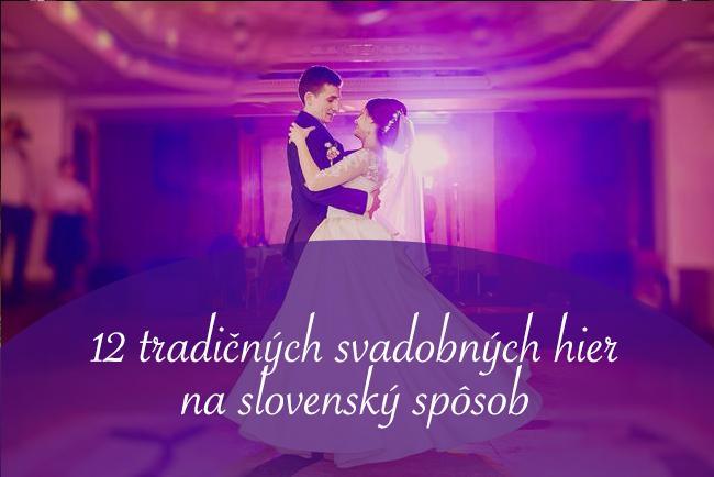 Ktoré tradičné svadobné hry zaradíte do svojho programu vy? Inšpirujte sa týmito 12 svadobnými hrami na slovenský spôsob: https://www.mojasvadba.sk/svadobne-hry/ :) #magazin - Obrázok č. 1