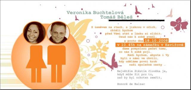 Verunka a Tomášek - naše přípravy na 18.10.08 - naše nejkrásnější oznámení :-)))