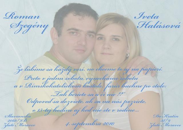 Ivetka a Romanko 04.09.2010 - konečne rozhodnuté....