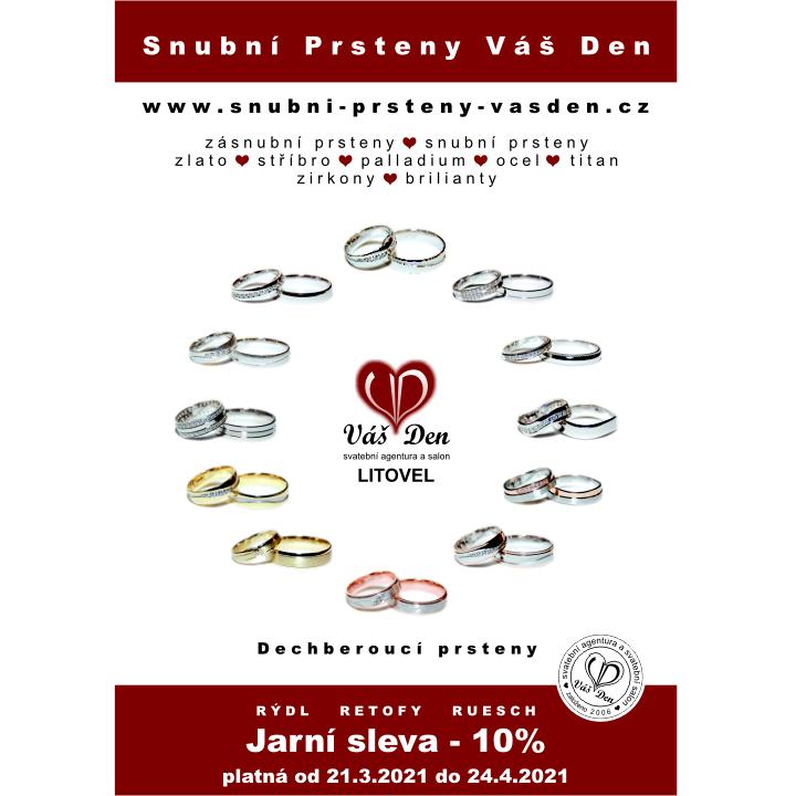 Jarní sleva zásnubních a snubních prstenů -10% - Lze uplatnit pouze u nás v Litovli. www.vasden.cz