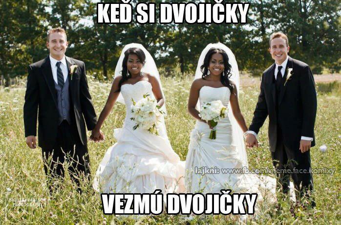 :-))) - svatky majú určite radost :-D