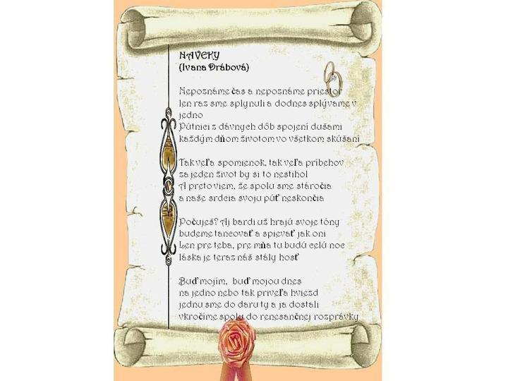 Báseň napísaná kamarátkou len pre nás na objednávku:)