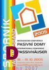 """""""Pasivní domy 2005"""" -  Sborník z první konference o pasivních domech v České republice"""