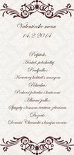 Valentínske menu na tento rok, ku tomu sviečky a po večeri domáce kino :-)