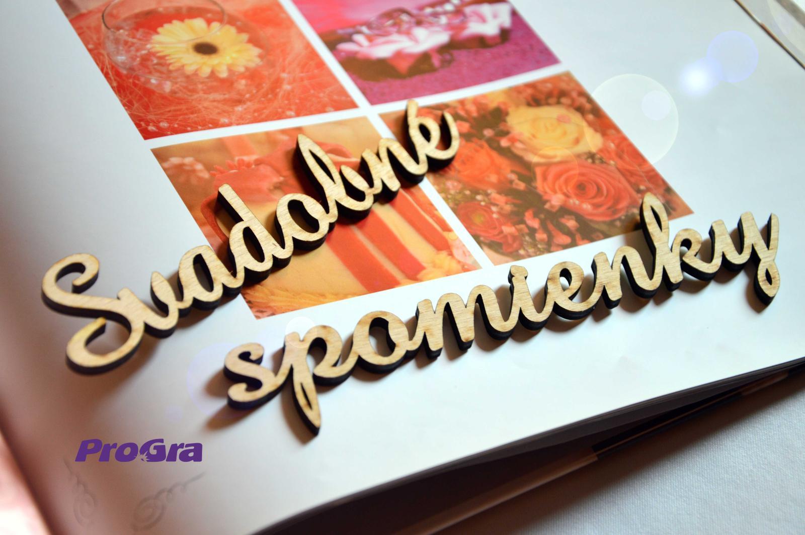 Po svadbičke - Svadobné spomienky - rezaný nápis