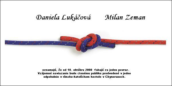*Daniela+Milan*  príprava -18.10.2008 - netové oznámenie