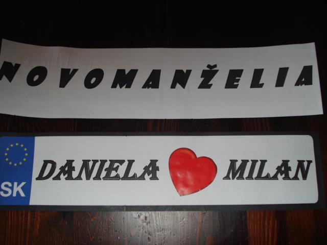 *Daniela+Milan*  príprava -18.10.2008 - doma zhotovené ŠPZ-tky
