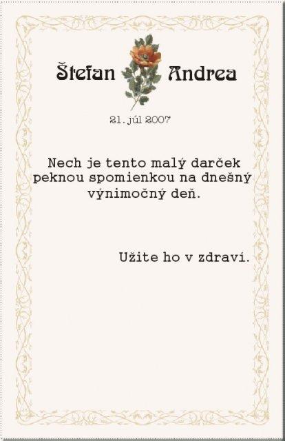 Andrejka a Števko - ako to dopadlo.. - A toto dostanú hostia na malé vínko.