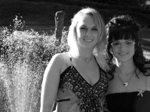 kámoška Jana s mojí sestřičkou Žandou