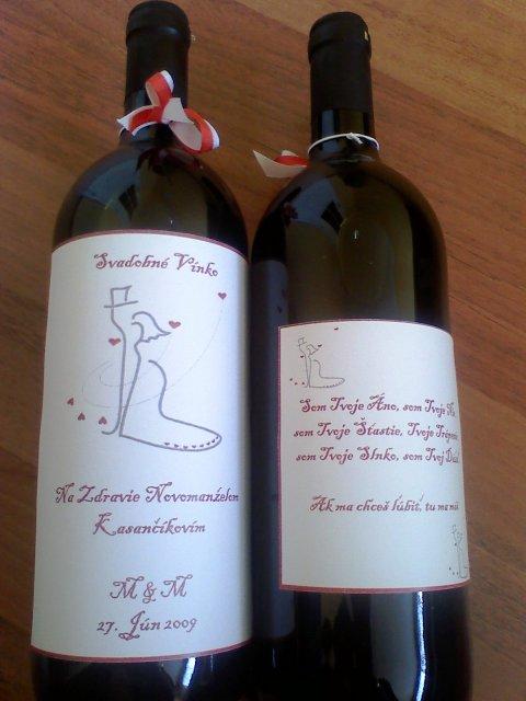 Toto už máme hotové - Svadboné vínko2