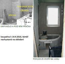 koupelna je téměr připravená na obkládání, ale ještě chybí ty obklady :-)