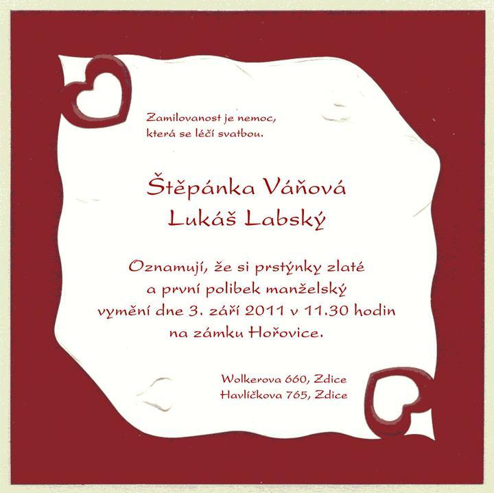 Svatební přípravy , 3.9. 2011 - zámek Hořovice - hotové oznámko, připravené na tisk