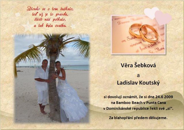 Věra Šebková{{_AND_}}Ladislav Koutský - oznámení, které jsme všm poslali po svatbě :-)