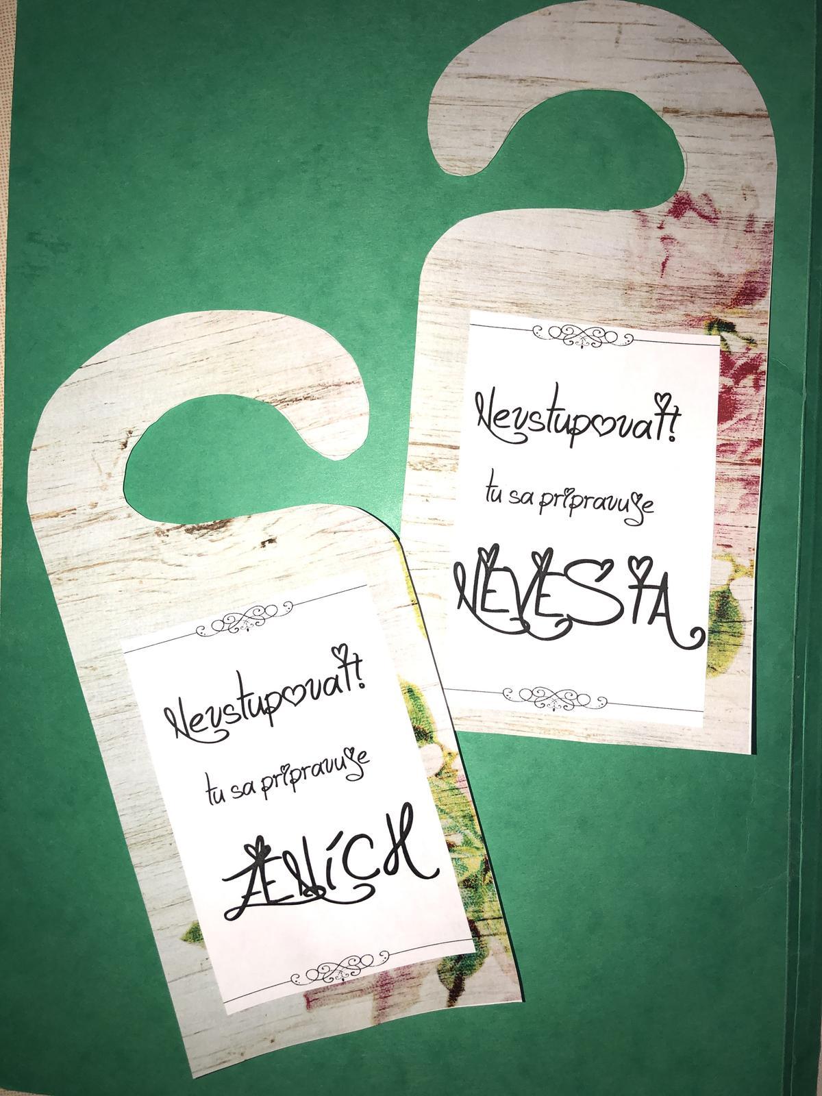 Napisy na dvere pri obliekani nevesty a zenicha - Obrázok č. 2