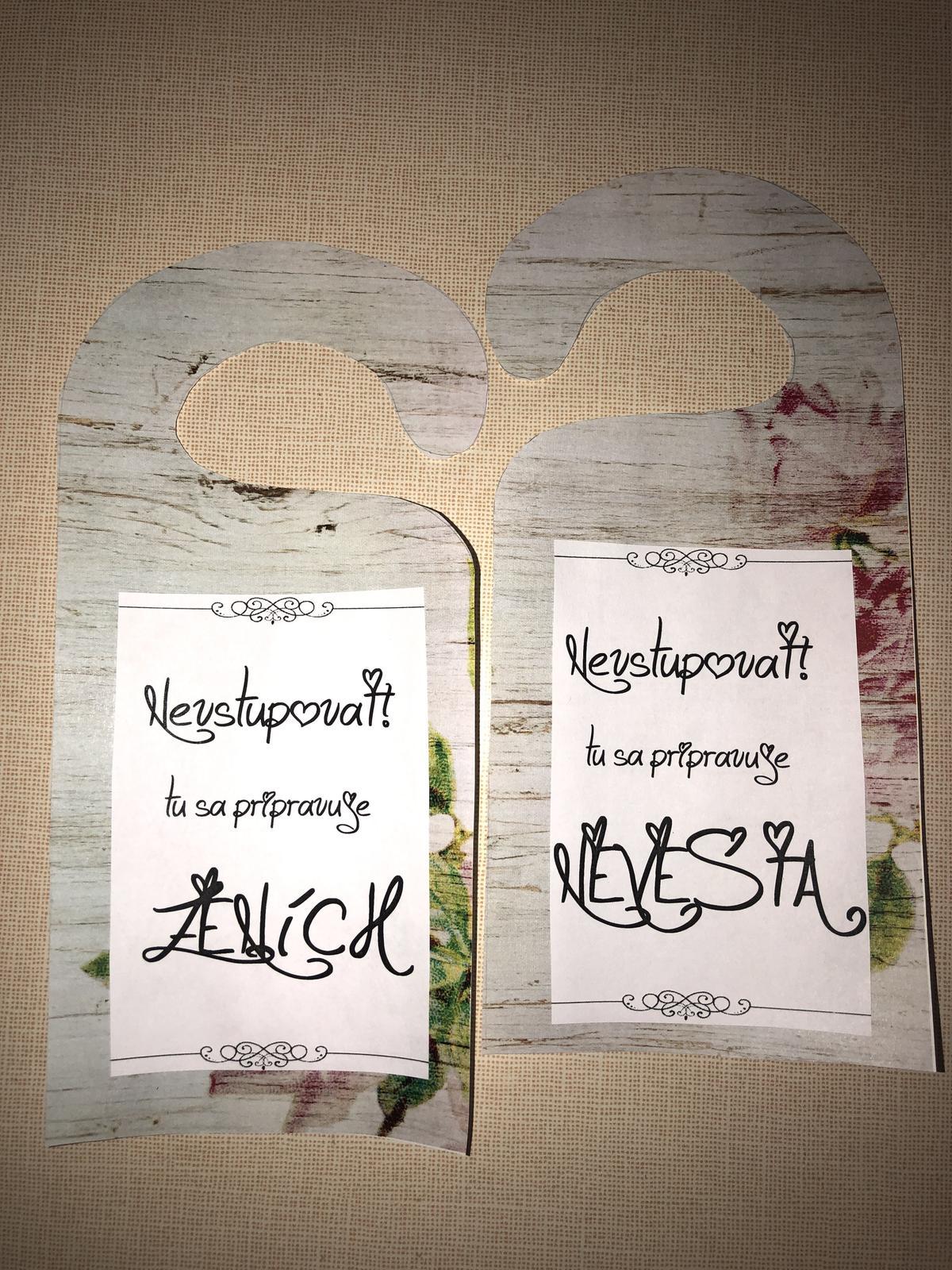 Napisy na dvere pri obliekani nevesty a zenicha - Obrázok č. 1