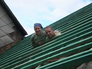 my dva - střecha na chalupě:-)