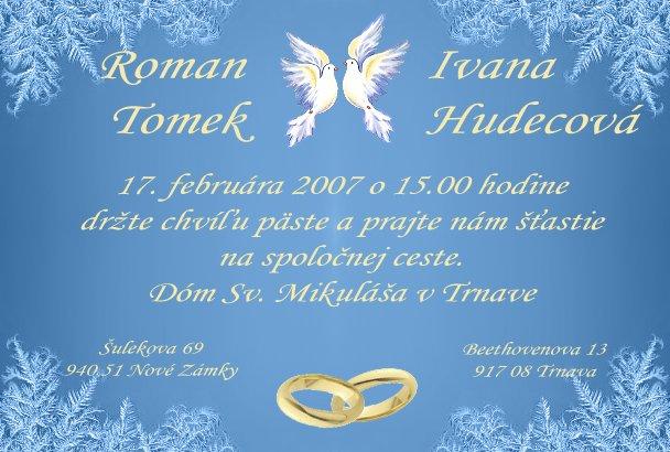 17.2.2007 - Nase svadobne oznamenie.....samovyroba....tlac doma na foto papier :-)