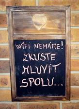 Krásná tabule s výstižným nápisem :-)