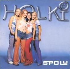 Holki - Holki- ve vsnu se vdavam, Pro tebe
