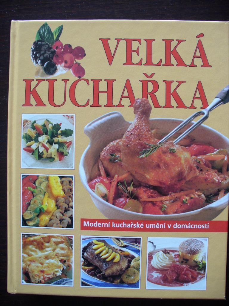 Velká kuchařka-Moderní kuchařské umění v domácnost - Obrázek č. 1