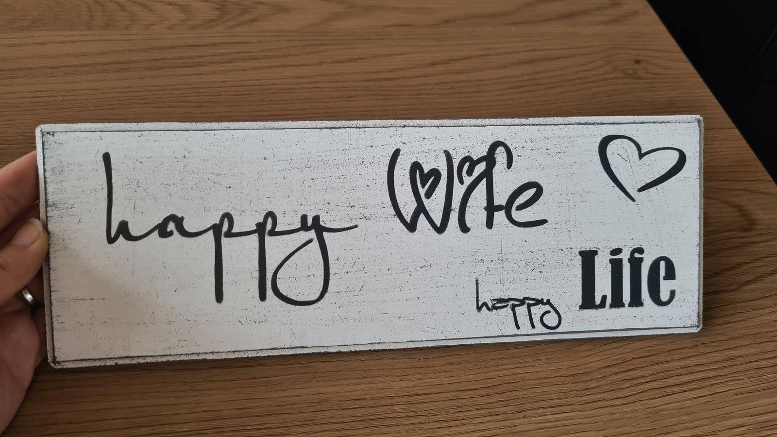 Cedulka Happy wife happy life - Obrázek č. 1
