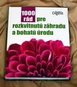 1000 rád pre rozkvitnutú záhradu a bohatú úrodu,
