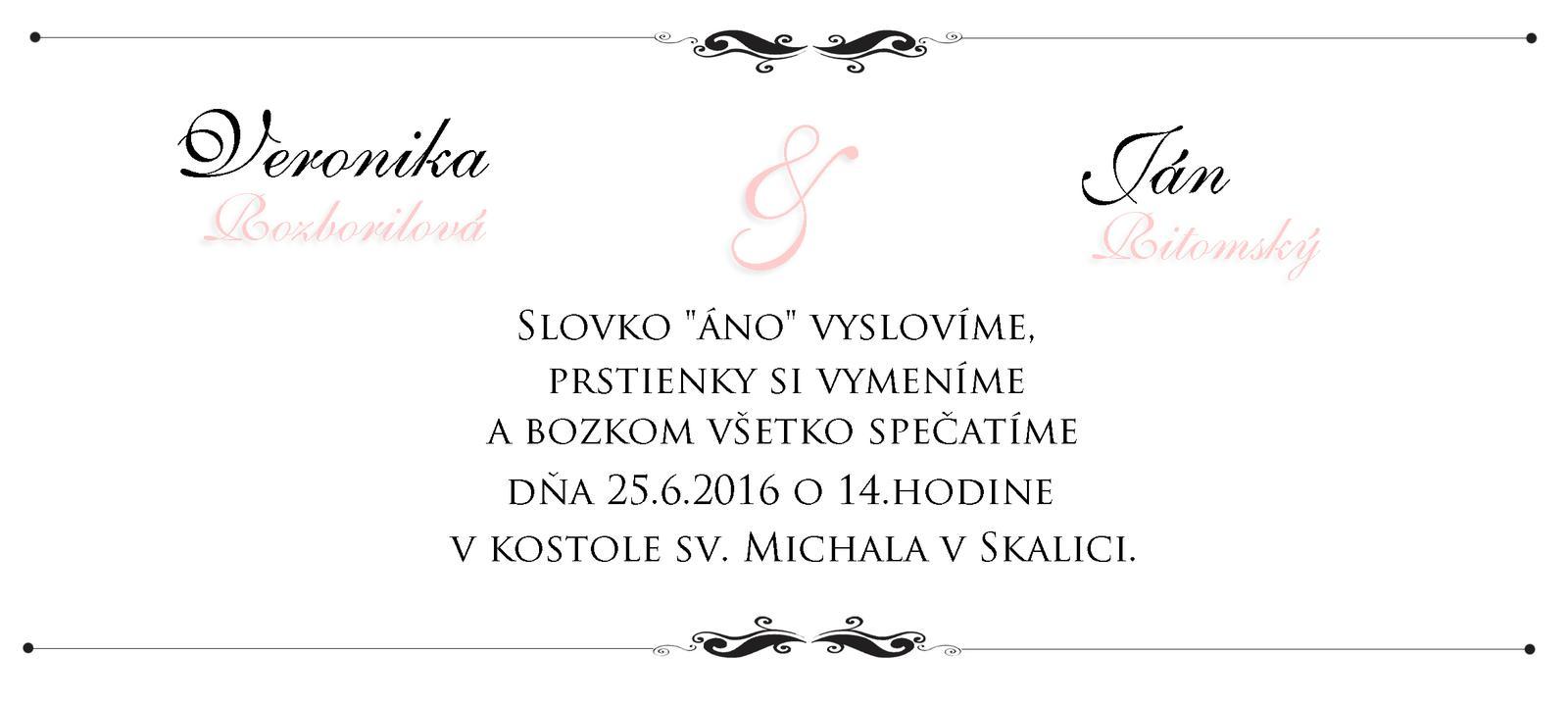 """Svadobné oznámenia - Pokus 1 vnútro : nalepené na farebnom ružovom papieri vo farbe písma. Patrí do vnútra predchádzajúceho obrázku """"Pokus č. 1"""""""