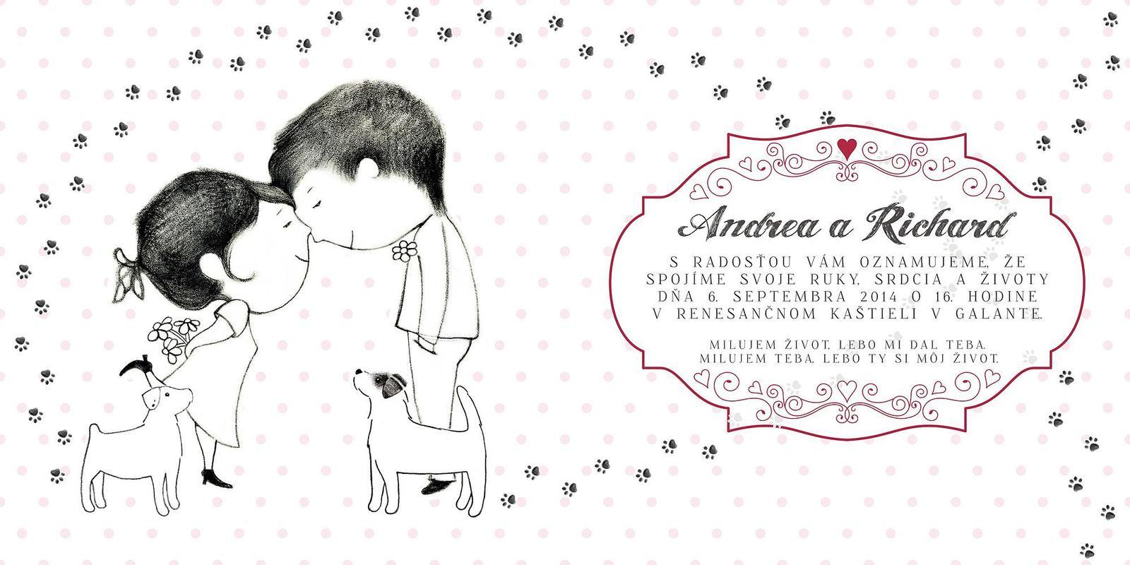 Andy{{_AND_}}Riško - Naši psíkovia- lásky, toto je náš príbeh - bola Andreja s Ellie, Riško s Fidom, zoznámili sa, zaľúbili do seba a od vtedy sú nerozlučná svorka :)