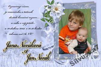 Dost dobré oznámení....děti jsou naše, jména ne:-))