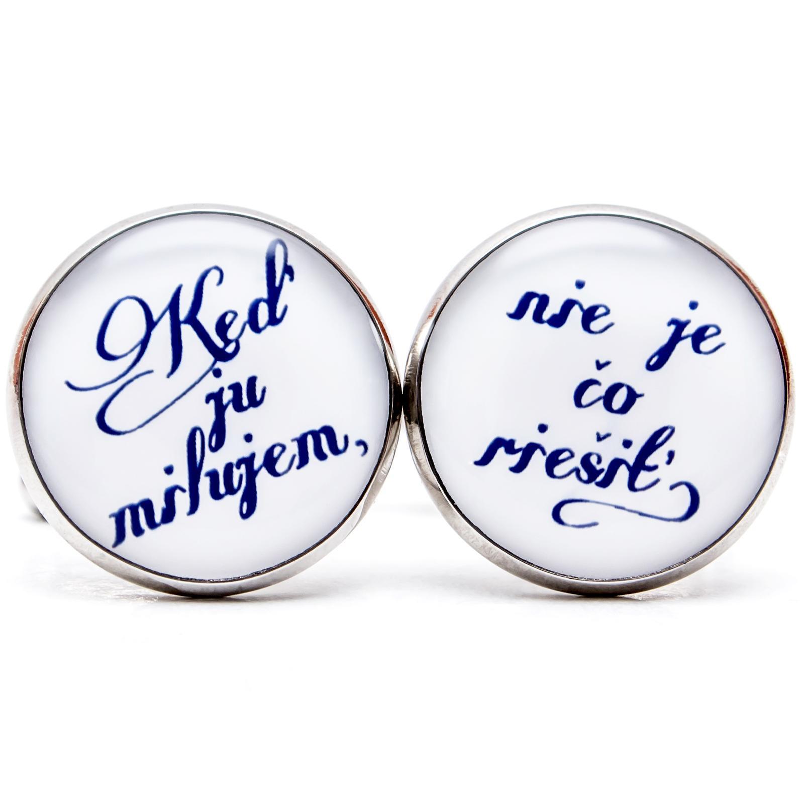 ♥  Manžetové gombíky na mieru - presne podľa Tvojich predstáv ♥ - Keď ju milujem, nie je čo riešiť - v modrom