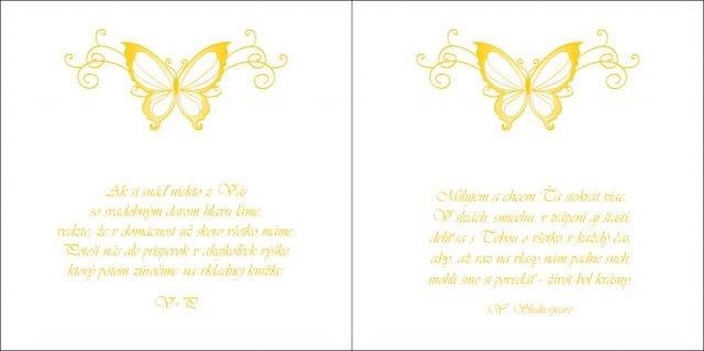 4.7.2009 - dodatok. jeden iba pre hosti, druhy iba pre gratulantov