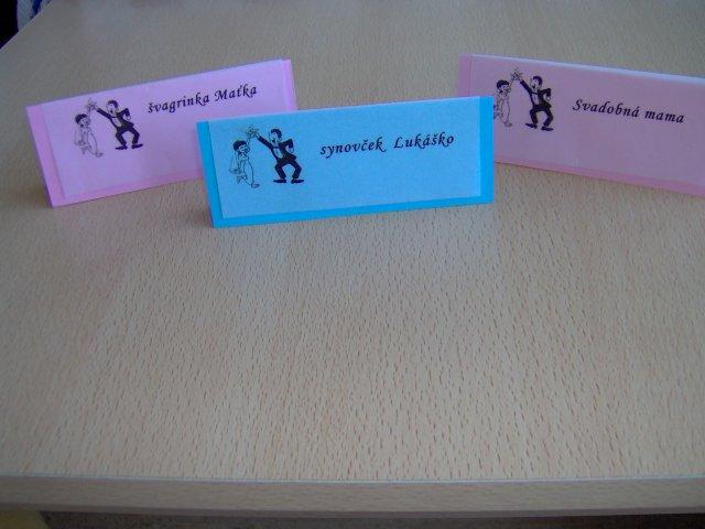 Svadba 27. augusta 2005 sa blíži! - menovky na stoly