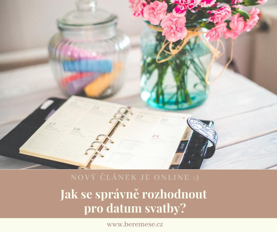 Zásnuby prebehli, všetkým ste oznámili, že sa budete brať, porozprávali ste sa o vašich predstavách a nastal čas začať uvažovať o termíne svadby? :) Jeho výber však nie je vždy jednoduchý. Poradíme vám, ako sa správne rozhodnúť pre dátum svojho veľkého dňa:  https://www.beremese.cz/magazine/jak-vybrat-datum-svatby - Obrázek č. 1