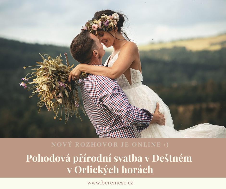 Nový rozhovor je online :) Marťa s Robinem jsou milovníci hor a nefandí danému dresscodu pro svatebčany, zasedacímu pořádku a dalším příliš velkým formálnostem. A tak 30.8.2020 proběhla jejich pohodová přírodní svatba v Deštném v Orlických horách: https://www.beremese.cz/magazine/pohodova-prirodni-svatba-v-destnem-v-orlickych-horach - Obrázek č. 1