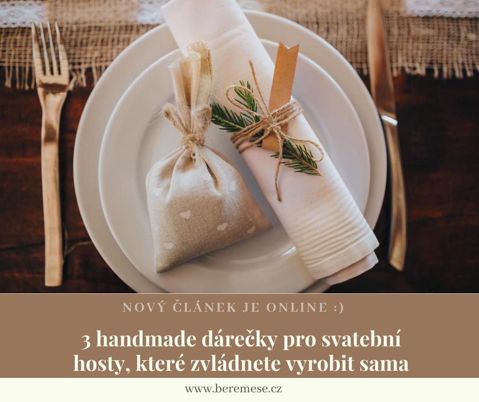 Vlastnoručně vyrobený dárek vám udělá radost hned dvakrát. :) Poprvé, když ho budete vyrábět, a podruhé, když uvidíte radost obdarovaných. Vyzkoušejte naše tipy a vytvořte handmade dárečky pro svatební hosty, které neskončí v zásuvce: https://www.beremese.cz/magazine/handmade-darky-pro-svatebnich-hosti :) - Obrázek č. 1